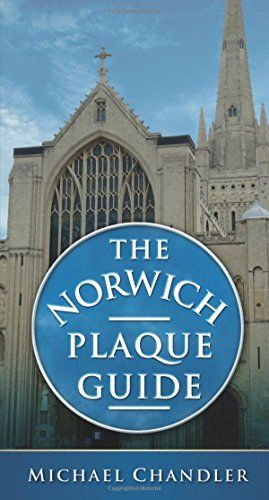 The Norwich Plaque Guide