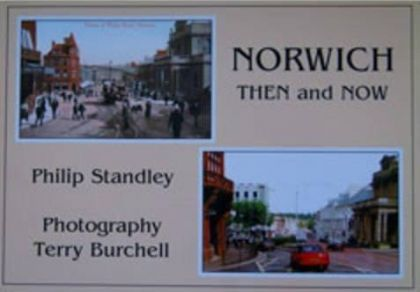 Norwich Then and Now