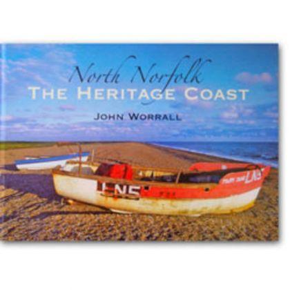 North Norfolk: The Heritage Coast