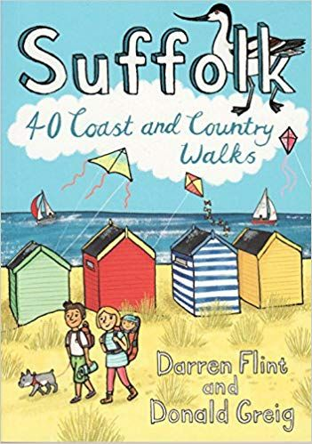 Suffolk: 40 Coast and Country Walks