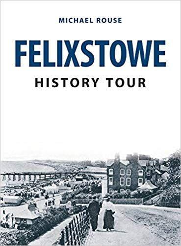 Felixstowe History Tour