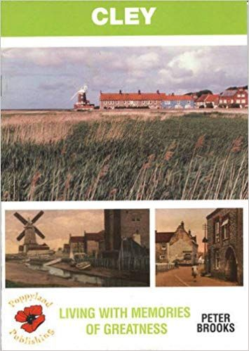 Cley - Living with Memories of Greatness