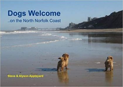 Dogs Welcome (on the North Norfolk Coast)