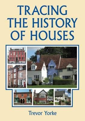 Tracing The History Of Houses