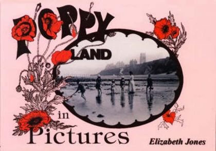 Poppyland in Pictures
