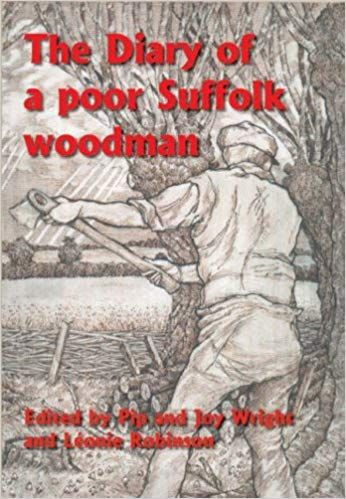 Diary of a poor Suffolk woodman