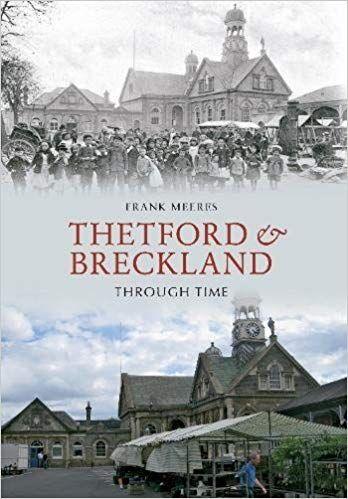 Thetford & Breckland Through Time