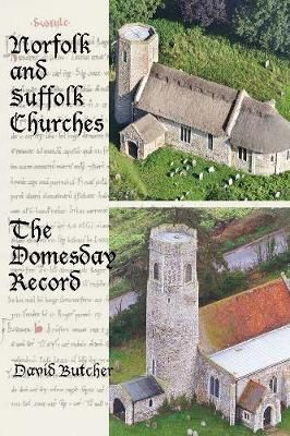 Norfolk and Suffolk Churches: The Domesday Record