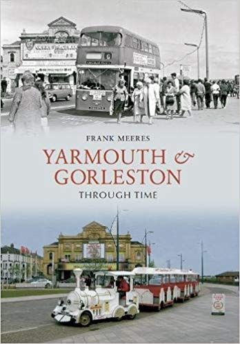 Yarmouth  & Gorleston Through Time