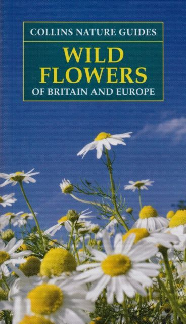 Collins Nature Guides Wild Flowers