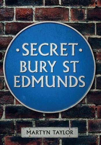 Secret Bury St. Edmunds