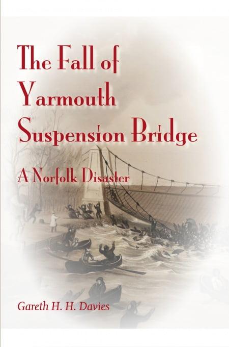 The Fall of Yarmouth Suspension Bridge