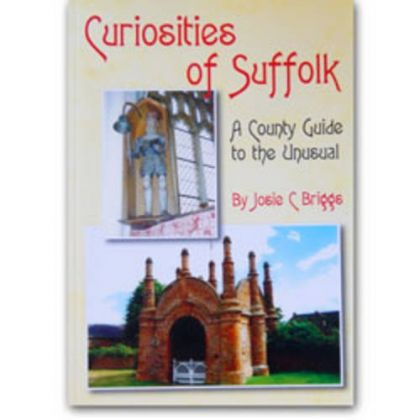Curiosities of Suffolk
