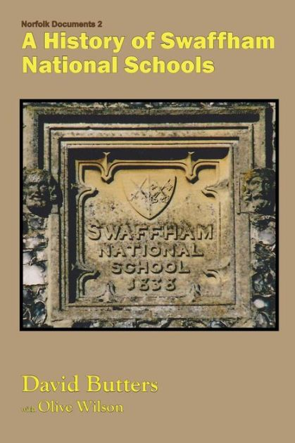 A History of Swaffham National Schools