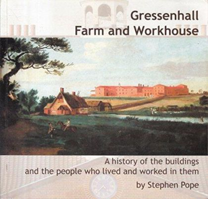 Gressenhall - Farm & Workhouse