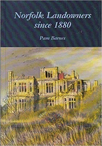 Norfolk Landowners since 1880
