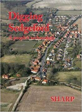 Digging Sedgeford: A People's Archeology