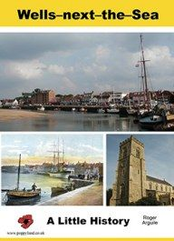 Wells-next-the-Sea - A Little History