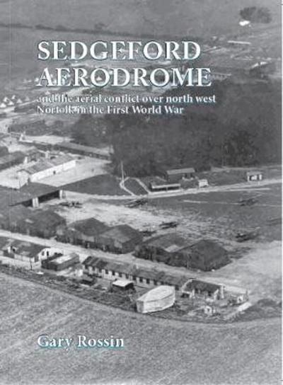 Sedgeford Aerodrome : Aerial Conflict
