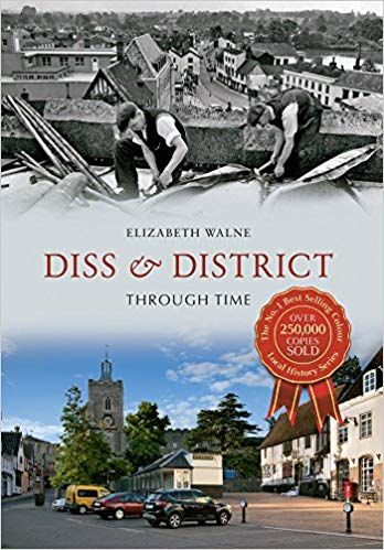 Diss and District Through Time
