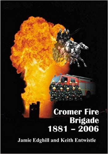 Cromer Fire Brigade 1881-2006