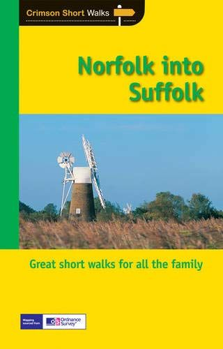 Crimson Short Walks: Norfolk into Suffolk