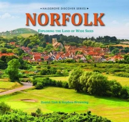 Norfolk:  Exploring The Land of Wide Skies HB