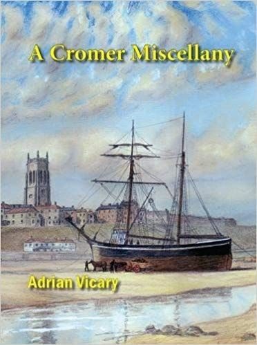 A Cromer Miscellany