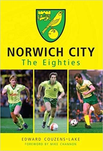 Norwich City in the Eighties