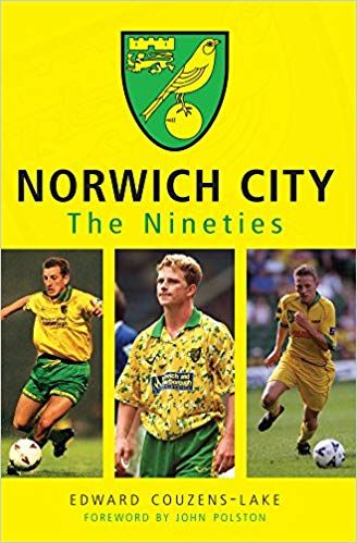 Norwich City in the Nineties