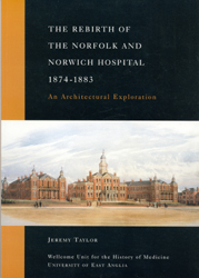The Rebirth of the Norfolk and Norwich Hospital