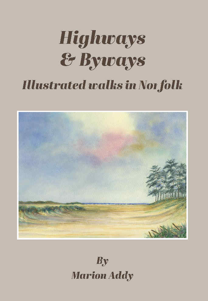 Highways and Byways: Illustrated walks in Norfolk