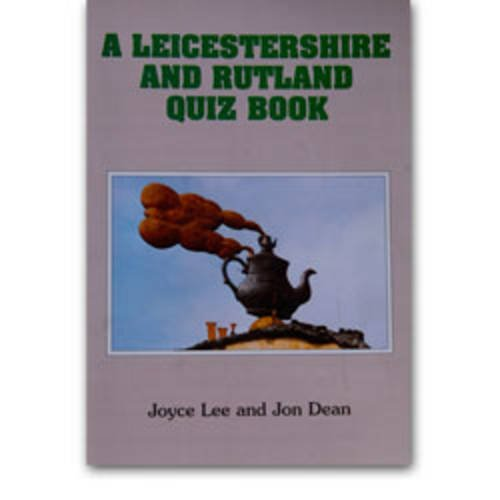 A Leicestershire and Rutland Quiz Book